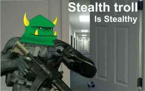 stealthtroll