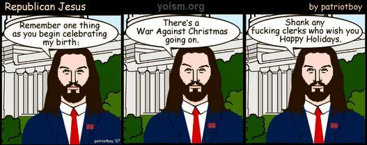 not all christians do have lately been bellyaching via blogs bumper stickers and various memes that there is a war on christmas going on - The War On Christmas