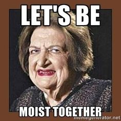 moist_together